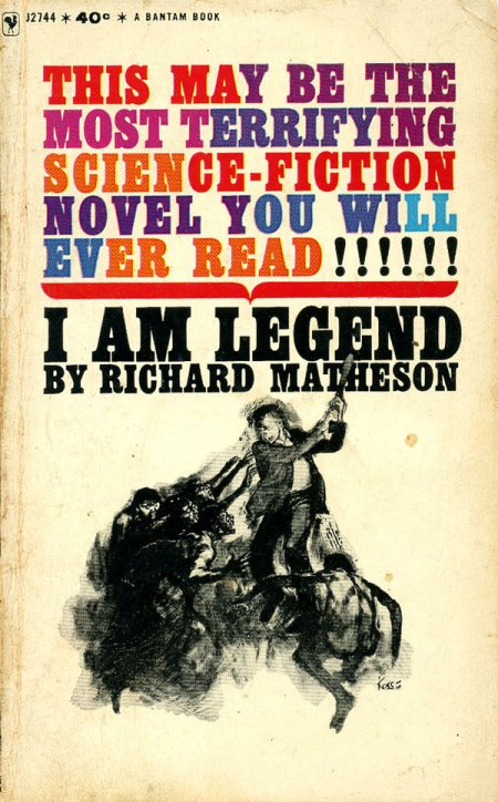 """I Am Legend"" by Richard Matheson"